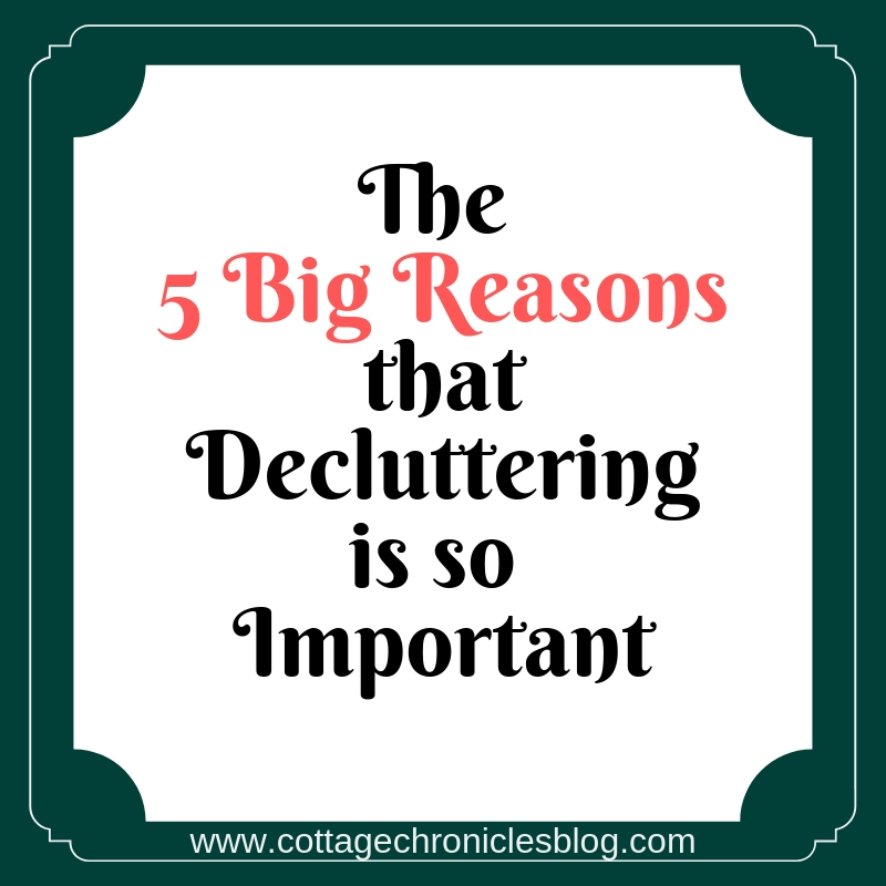 The 5 Big Reasons Why Decluttering is So Important. Why families and mothers need simple living.
