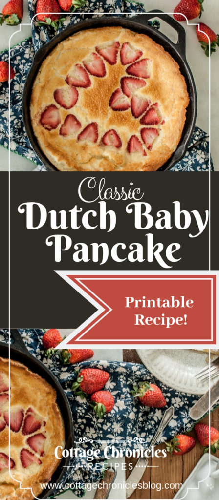Dutch Baby Pancake with Printable Recipe!  Perfect easy breakfast or brunch, and wonderful way to use up all those eggs!