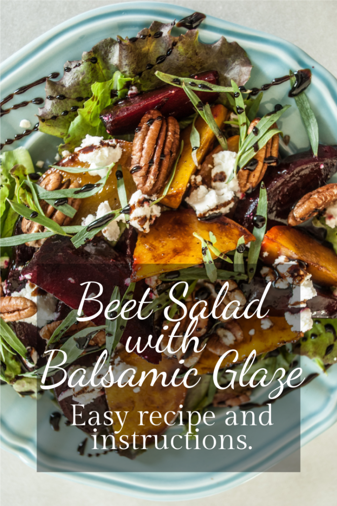 Roasted Beet Salad recipe, with Balsamic Maple Glaze Reduction, Toasted Pecans, and Goat cheese.  Fresh lettuce from the Garden too!  A simple, easy and delicious summer salad recipe with photo tutorial.  Printable Recipe.