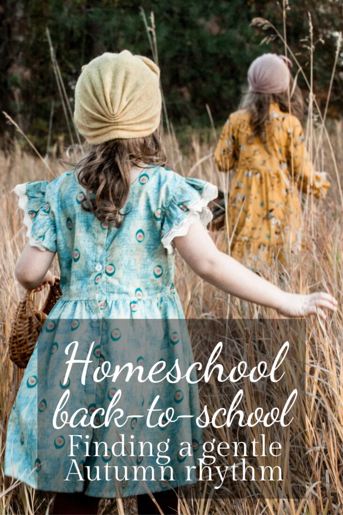 Homeschool back-to-school:  Finding a gentle Autumn Rhythm.  Our daily school routine.  Loop schedule homeschool.