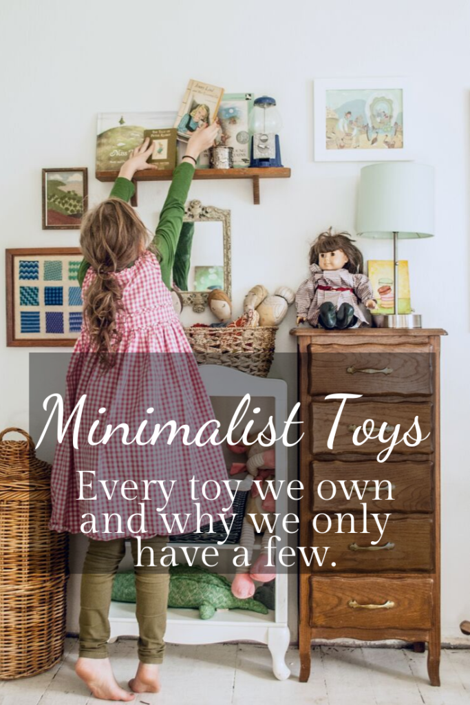 Minimalist Toys for 5 kids, our entire collection and why simple living is best for kids. Simple Childhood and minimalism with kids.