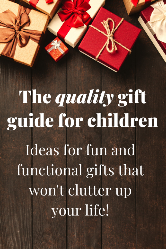 Simple Living Christmas Gift Guide for kids. Children's Christmas gifts that won't clutter up your house. Non-toy gifts and no-battery gifts, too!