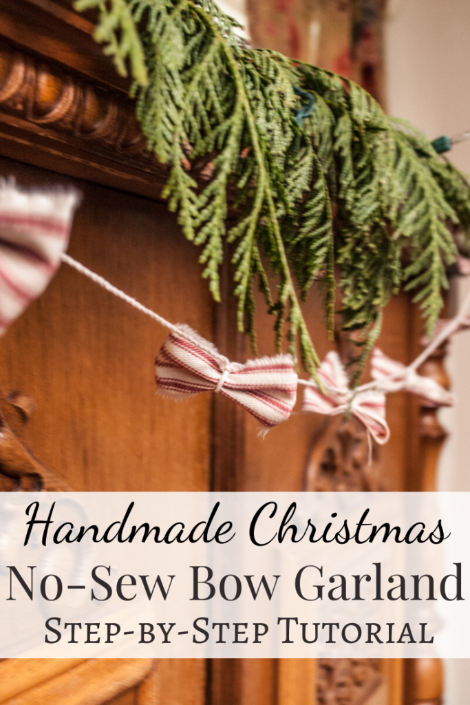 Easy tutorial for No-Sew fabric bow garland.  A Handmade Christmas Craft from my DIY series.