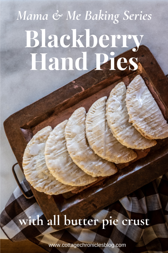 Easy recipe for jam filled hand pies with an all butter pie crust recipe. Mama & Me baking series from Cottage Chronicles!